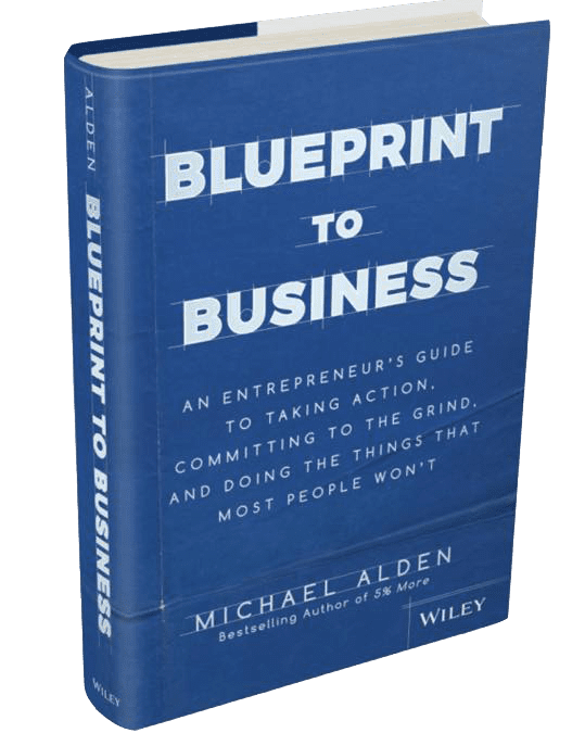 Ep 235- Blueprint to Business with Michael Alden