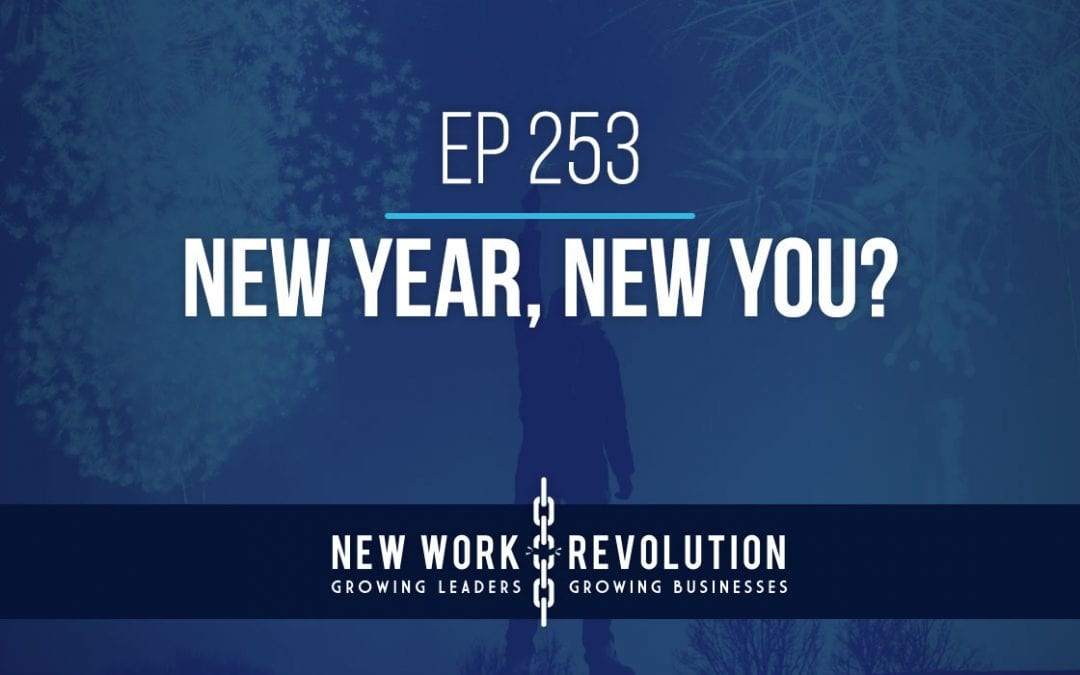 Ep 253- New Year, New You?