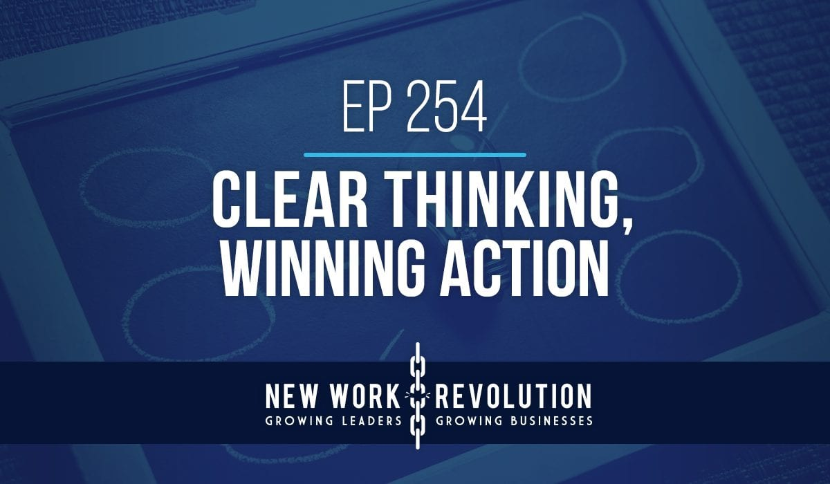 clear thinking for clear action